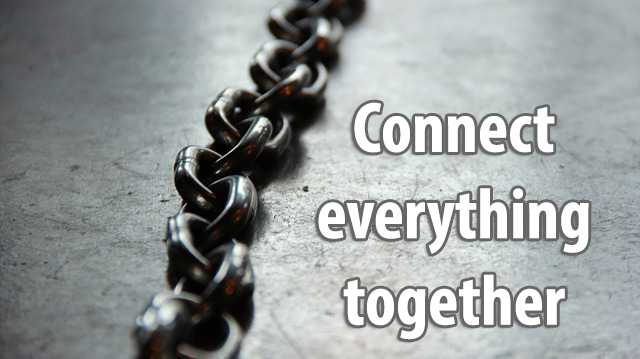 connect everything together