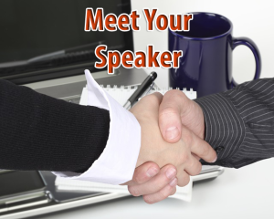 meet your speaker