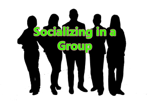 socializing group 1