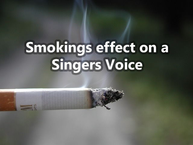 smokings effect on a singers voice