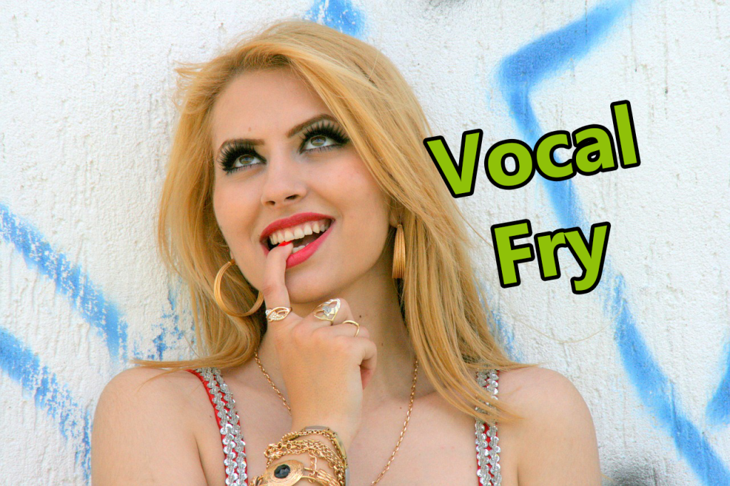 vocal fry